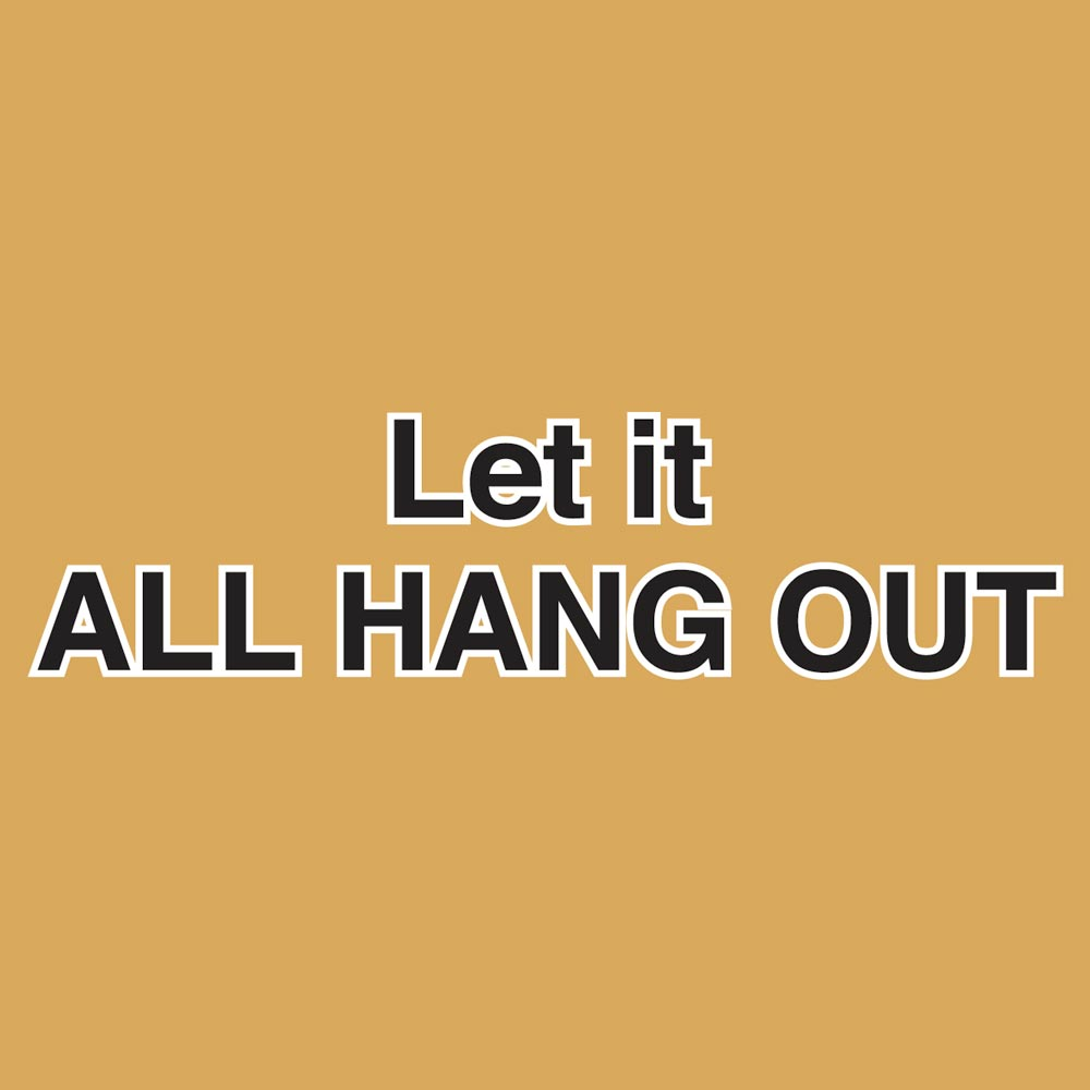 Let It All Hang Out Graphic Heavy Cotton T-Shirt
