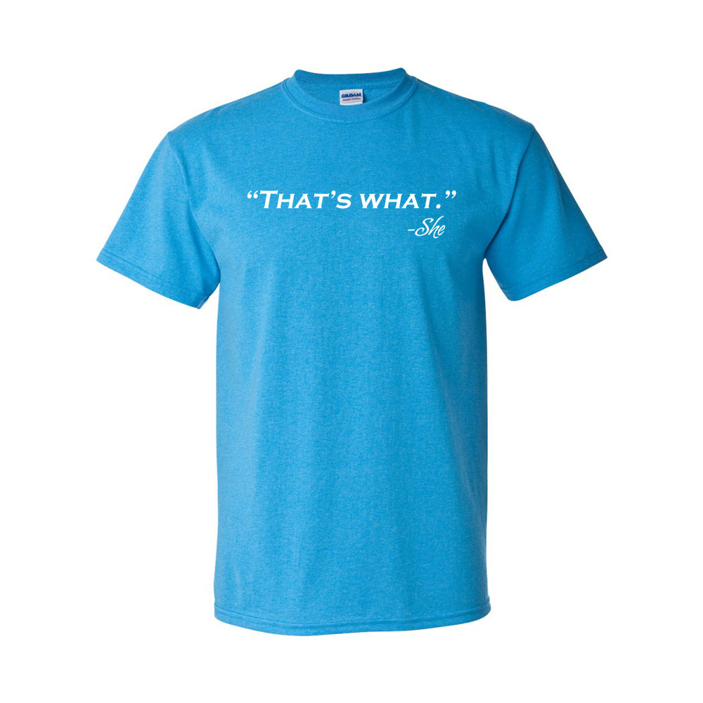 That's What She Said Graphic Heavy Cotton T-Shirt
