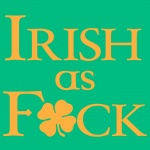 Irish as F*CK Graphic Heavy Cotton T-Shirt