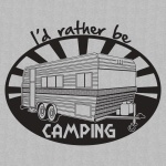I'd Rather Be Camping Graphic Heavy Cotton T-Shirt