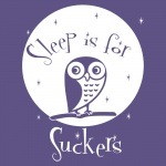 Sleep is for Suckers Graphic Bodysuits for Baby