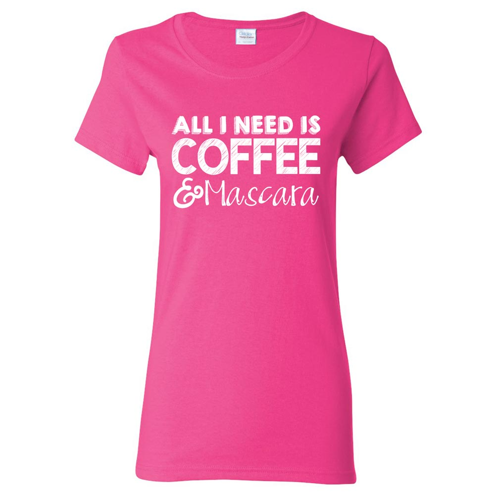 All I Need Is Coffee & Mascara Ladies Graphic Heavy Cotton T-Shirt