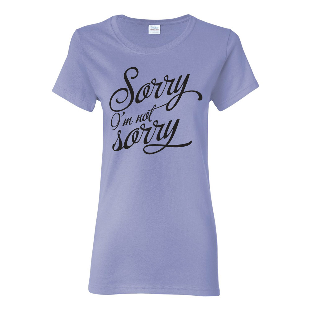 Sorry Not Sorry Ladies Graphic Heavy Cotton T-Shirt
