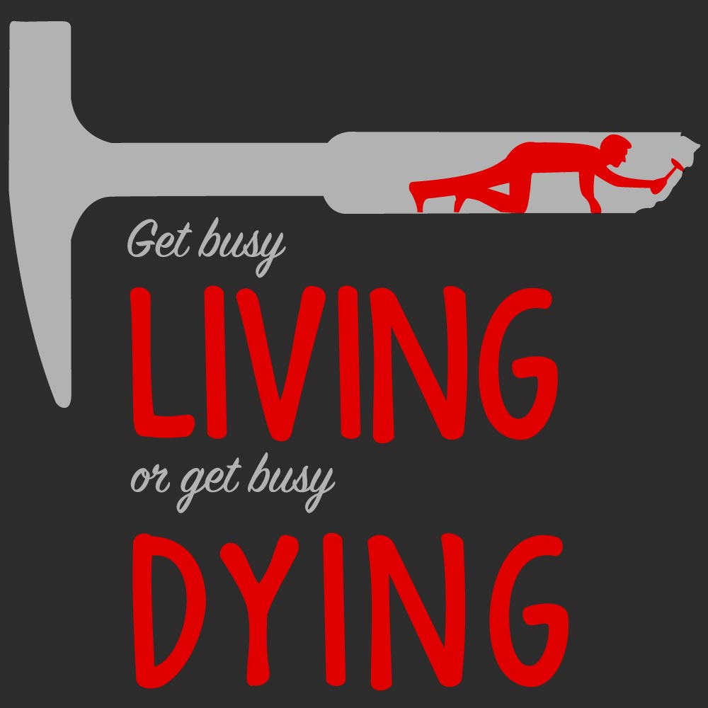 Get Busy Living Graphic Heavy Cotton T-Shirt
